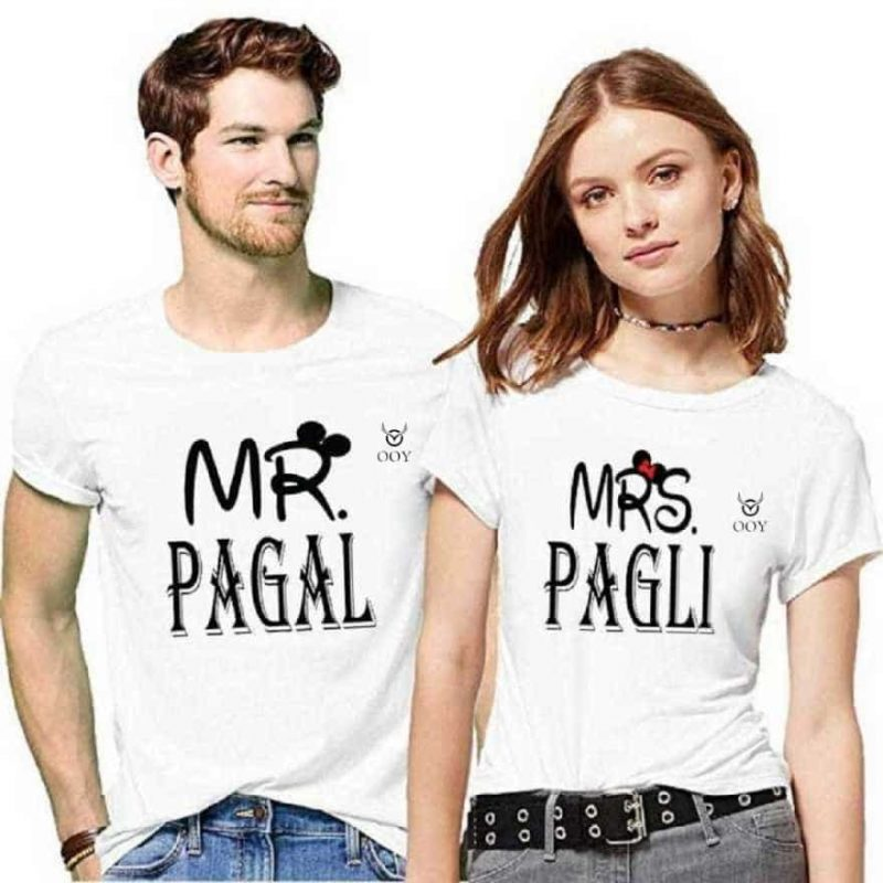 OOY creating couple's MR Pagal & Mrs Pagli printed white t-shirt. casual half-sleeve round neck t-shirt
